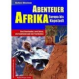 Abenteuer Afrika: Europa bis Kapstadt