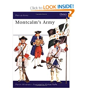 Montcalm's Army Martin Windrow, Michael Roffe