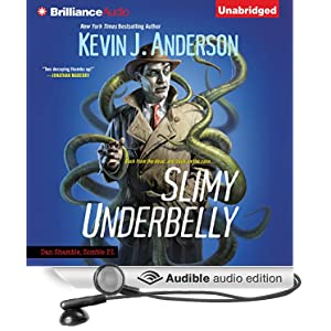 Slimy Underbelly - Kevin J. Anderson