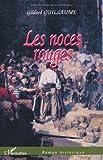 echange, troc Gildard Guillaume - Les noces rouges