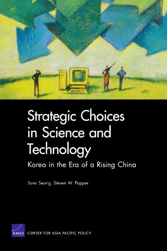 Strategic Choices in Science and Technology: Korea in the Era of a Rising China
