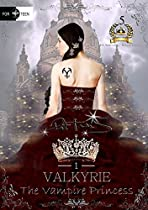 Valkyrie The Vampire Princess : 5th Anniversary Deluxe Edition ( Romance With Vampires)