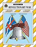 Revolutionary War : Thematic Unit (Teacher Created Materials)
