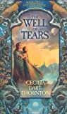 The Well of Tears (0330433024) by Cecilia Dart-Thornton