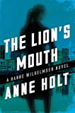 The Lion's Mouth (A Hanne Wilhelmsen Novel)