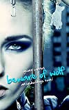 Beware of Wolf: An Underdogs Novel