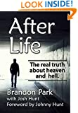 After Life: The real truth about heaven and hell