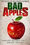 img - for Bad Apples: Five Slices of Halloween Horror book / textbook / text book