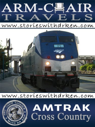 amtrak-cross-country-arm-chair-travels-with-dr-ken-english-edition