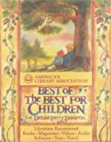 Best of the Best for Children (0679404503) by American Library Association