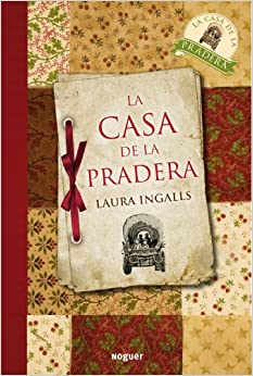 La casa de la pradera little house on the prairie - Laura ingalls la casa de la pradera ...