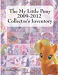 The My Little Pony 2009-2012 Collecto...