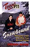 Teens 911: Snowbound