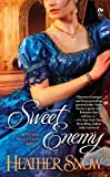 img - for Sweet Enemy: A Veiled Seduction Novel book / textbook / text book