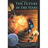 Future In The Stars : The Planets' Message for 2012 and Beyondby Alison Chester-Lambert