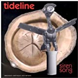 Siren Song by Tideline (2001-01-01)