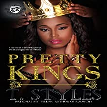 Pretty Kings (The Cartel Publications Presents) Audiobook by  T. Styles Narrated by  T. Styles