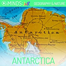 Antarctica: Geography & Nature (       UNABRIDGED) by  iMinds Narrated by Todd MacDonald