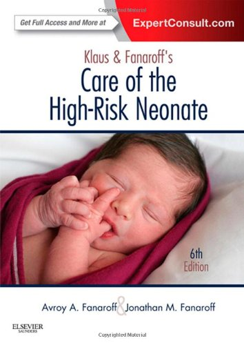 Klaus And Fanaroff'S Care Of The High-Risk Neonate: Expert Consult - Online And Print, 6E