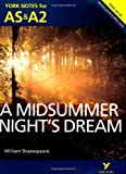 img - for A Midsummer Night's Dream: York Notes for AS & A2 (York Notes Advanced) by Sherborne, Michael (2013) Paperback book / textbook / text book