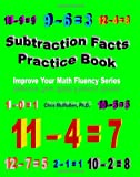 Subtraction Facts Practice Book: Improve Your Math Fluency Series