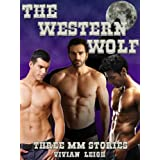 The Western Wolf Cowboy Erotica Collectiondi Vivian Leigh