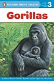 Gorillas (Penguin Young Readers, Level 3)