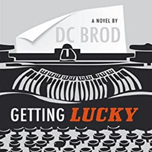 Getting Lucky | [D. C. Brod]