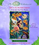 Disney Fairies Collection #3: Rani & the Mermaid Lagoon; Fira and the Full Moon: Books 5 & 6 (Disney Fairies Collection)