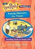 The How Rude! Handbook of Family Manners for Teens: Avoiding Strife in Family Life (How Rude Handbooks for Teens)