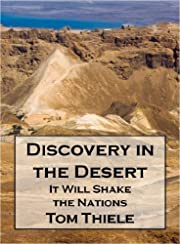 Discovery in the Desert: It Will Shake the Nations (The Discovery Series)