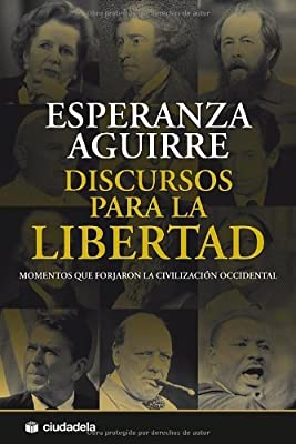 Discursos para la libertad (Spanish Edition)