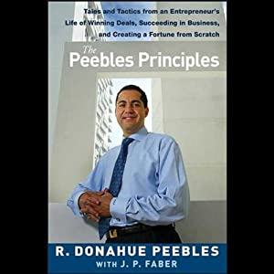 The Peebles Principles | [R. Donahue Peebles]