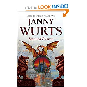 Stormed Fortress (Alliance of Light, Vol. 5) (Bk. 5) by Janny Wurts
