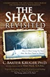 The Shack Revisited: There Is More Going On Here than You Ever Dared to Dream (English Edition)