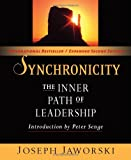 img - for Synchronicity: The Inner Path of Leadership (Bk Business) book / textbook / text book