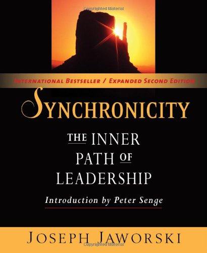 Synchronicity: The Inner Path of Leadership (Bk