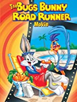 The Bugs Bunny/Roadrunner Movie [HD]