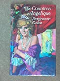 THE COUNTESS ANGELIQUE (0434301116) by Golon, Sergeanne