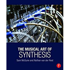 The Musical Art of Synthesis from Focal Press