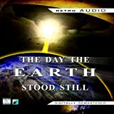 Harry Bates The Day the Earth Stood Still (Retro Audio)