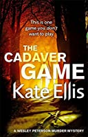 The Cadaver Game: Number 16 in series (Wesley Peterson)