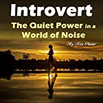 Introvert: The Quiet Power in a World of Noise | Rita Chester