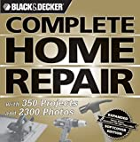 Black & Decker Complete Home Repair (Black & Decker Complete Photo Guide) - 1589233557