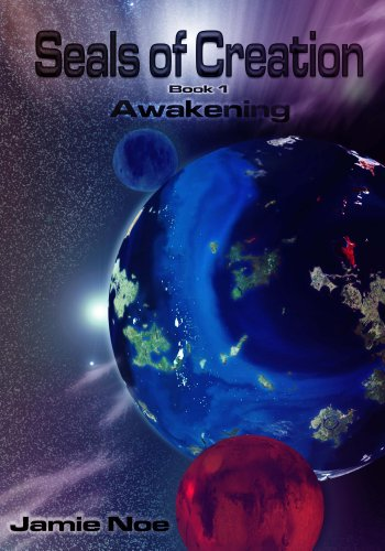 Seals of Creation Book 1 Awakening