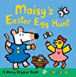 Maisy's Easter Egg Hunt: A Sticker Book