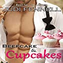 Beefcake & Cupcakes: BeefCake, Inc., Book 1 Audiobook by Judi Fennell Narrated by Popi Ardissone