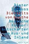 Diesseits von Goethe: Deutsche Kultur...