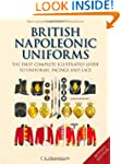 British Napoleonic Uniforms: A Comple...