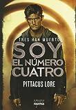 Soy el número cuatro (I Am Number Four) (Spanish Edition)